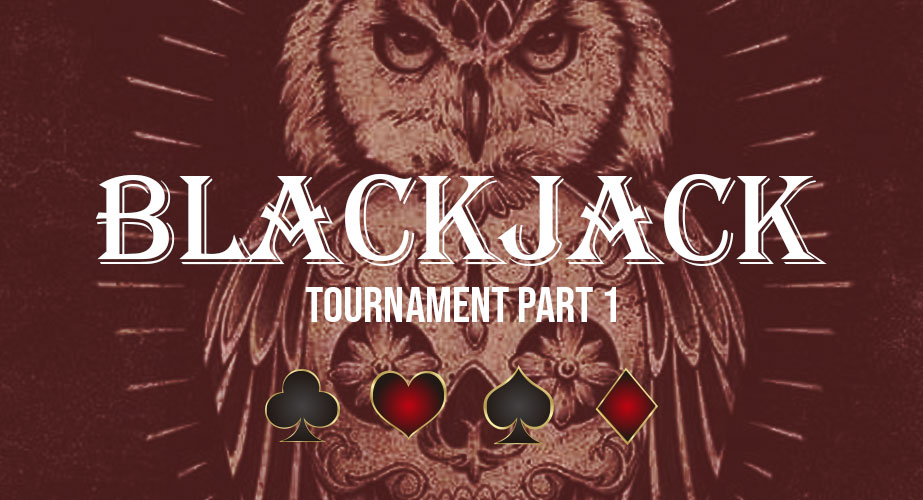 Blackjack Tournament 1