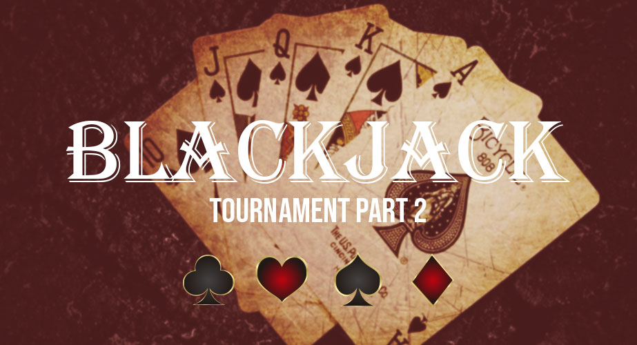 Blackjack Tournament 2